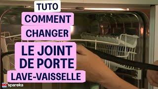 Comment changer le joint de porte d'un lave-vaisselle ?