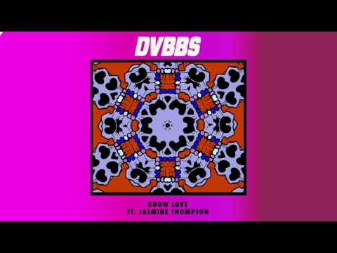 DVBBS & Jasmine Thompson - Know Love (Cover Art) [Ultra Music]