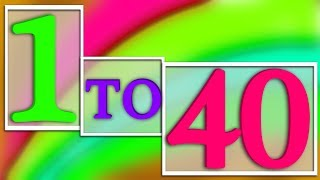 1-40 Numbers Song | Preschool Learning Videos For Kids