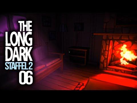THE LONG DARK [S02E06] - Heimelige Gefühle ★ Let's Play The Long Dark