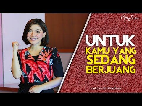 UNTUK KAMU YANG SEDANG BERJUANG (Video Motivasi) | Spoken Word | Merry Riana
