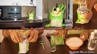 how to make a pen stand with lay s packet   my art section diy art crafts