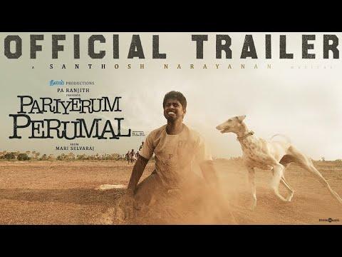 Pariyerum Perumal Trailer   Kathir, Anandhi   Santhosh Narayanan   Pa Ranjith   Mari Selvaraj