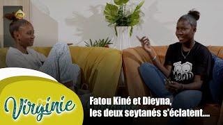 L'interview - Fatou Kiné et Dieyna, les deux seytanés s'éclatent....
