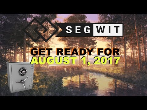 Bitcoin Segwit - Please Prepare, Nature Boy! | Cryptocurrency