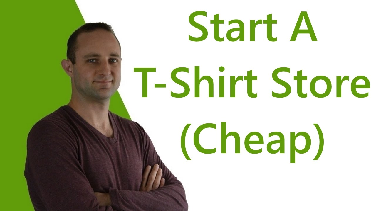 How To Start A T Shirt Business With Shopify Youtube