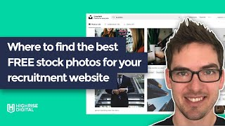 Where to find the best FREE stock photos for your recruitment website