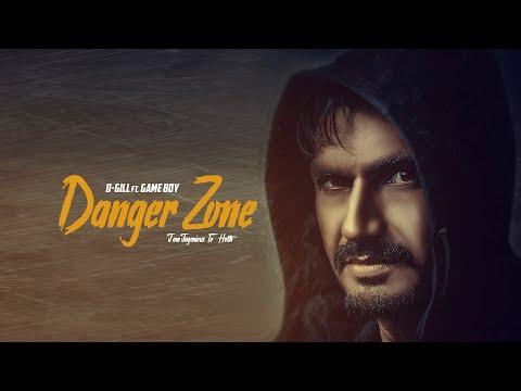 Danger Zone-D Gill  Feat. Gameboy