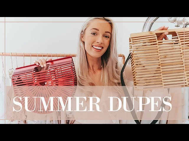 SUMMER DUPES // Luxury For Less // Fashion Mumblr