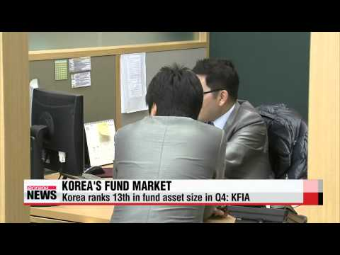 Korea ranks 13th in world in fund net assets