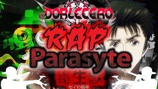 PARASYTE RAP (2015) - Doblecero