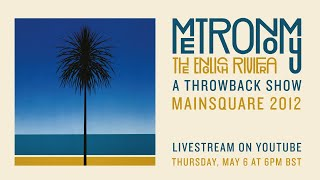Metronomy - The English Riviera 10th Anniversary - A Throwback Show Main Square