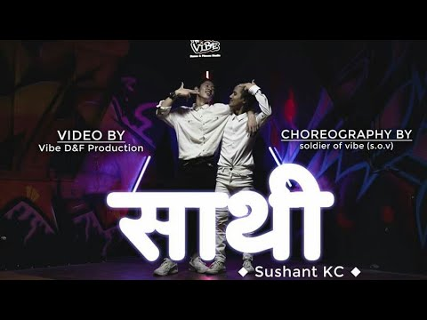 Sushant K.C || Sathi ||Soldiers Of Vibe(S.O.V) || Conceptual Dance Video