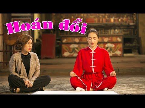 Phim Hoán đổi (2018) - Phim Hài Việt Nam - Trấn Thành, Việt Hương, Nhã Phương (3:03 )