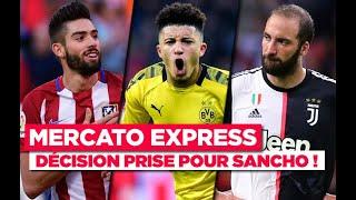 TRANSFERTS : Sancho, Carrasco, Higuain, Liverpool… Les infos Mercato du 11 août !