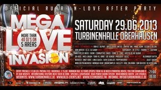 Mega Love Invasion 2013 | Official Ruhr in Love After Party | Sa.29.06.2013