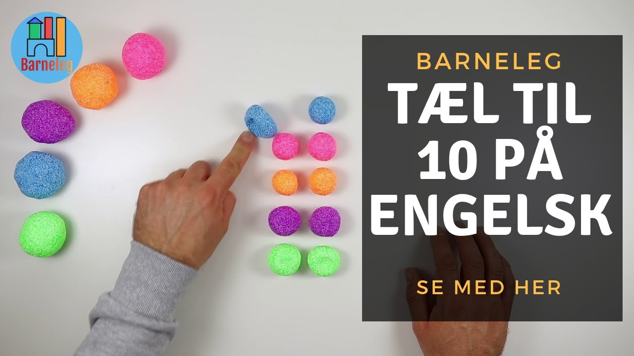 Lær at tælle til 10 på engelsk for børn. Learn to count to 10 in english. ( dansk )