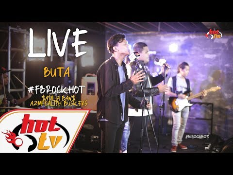 (LIVE) BUTA - DADILIA BAND X AZMI CALIPH BUSKERS : FB ROCK HOT