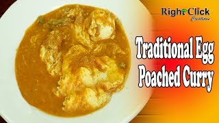 Traditional Egg Poached Curry - Eggs are directly break u0026 dropped on the gravy.