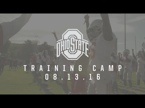 Ohio State Football: Training Camp 8.13.16