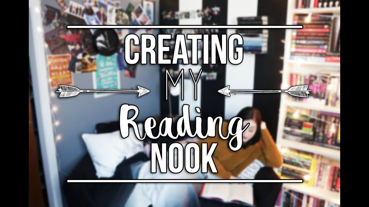 CREATING MY READING NOOK. - YouTube