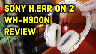 Sony WH-H900N h.ear on 2 Wireless Noise Cancelling Headphones Review