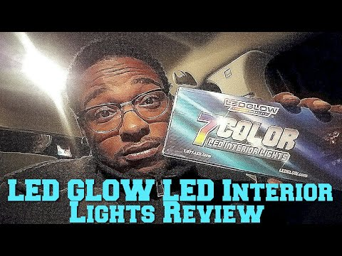 How to Install LEDGlow 4ct 7 Color Interior Lighting Kit + Review