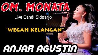 Download lagu ANJAR AGUSTIN WEGAH KELANGAN MONATA Live Candi Sidoarjo MP3