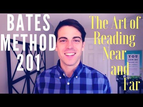 Bates Method 201: The Art Of Reading Near and Far