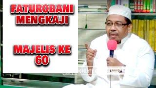 Mengkaji buku Faturobani MAJELIS ke 60 - Ustadz Fajriansyah Lc.MA