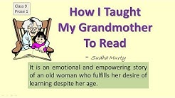 "CBSE class 9 English ""How I taught my Grandmother to read""- explanation, Question answers Demo"