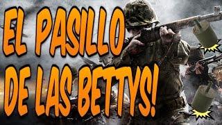EL PASILLO DE LAS BETTYS - COD WORLD AT WAR