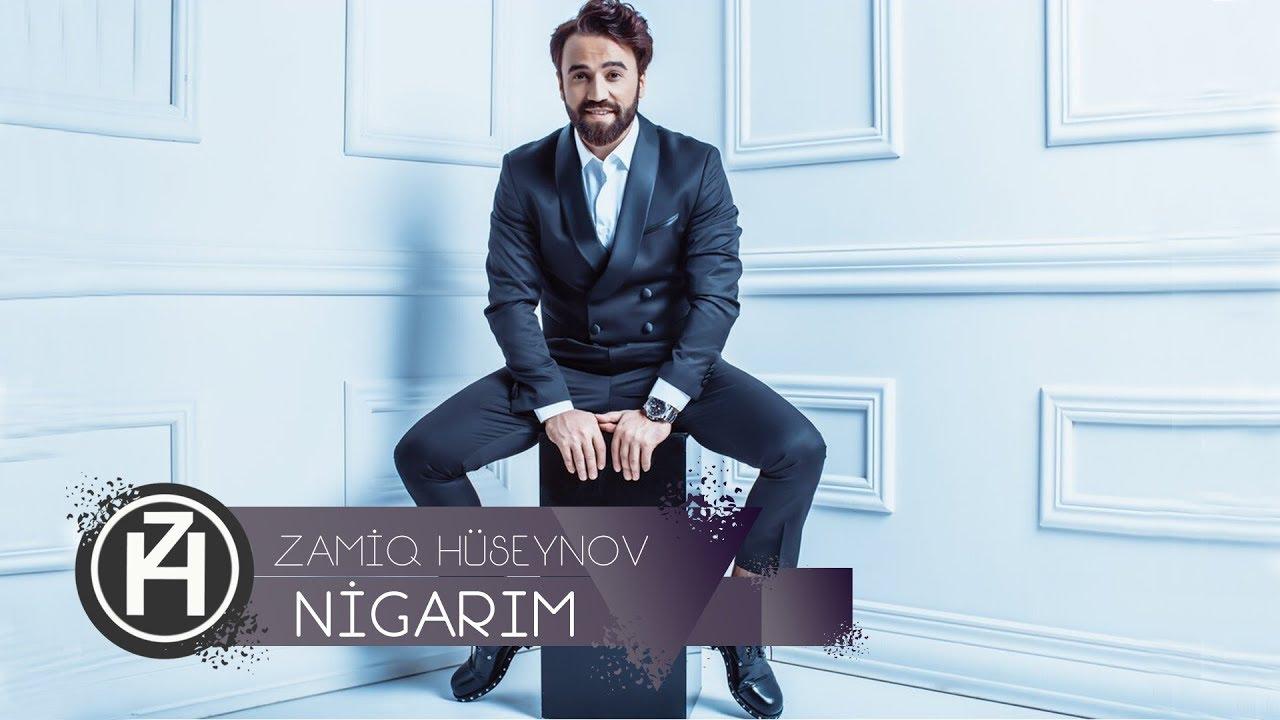 Zamiq Hüseynov - Nigar