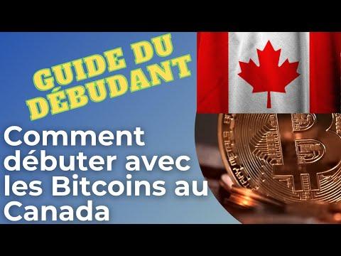 Comment Débuter Avec Les Bitcoins Au Canada