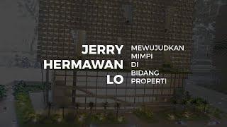 Gambar cover Jerry Hermawan Lo Mewujudkan Mimpi Di Bidang Properti