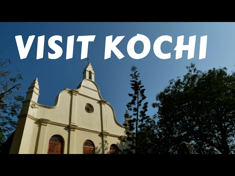 Visit Kochi - Sightseeing tour of Cochin