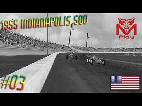 F1 Challenge VB | R.03 - 1955 Indianapolis 500 | (Round and round we go!)