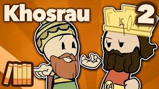 Khosrau Anushirawan: Prince of Persia - Extra History - #2