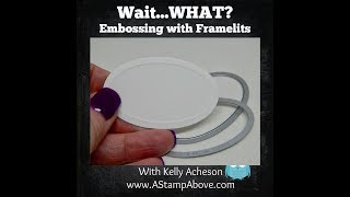 Embossing With Framelits