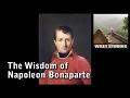 The Wisdom of Napoleon Bonaparte - Famous Quotes