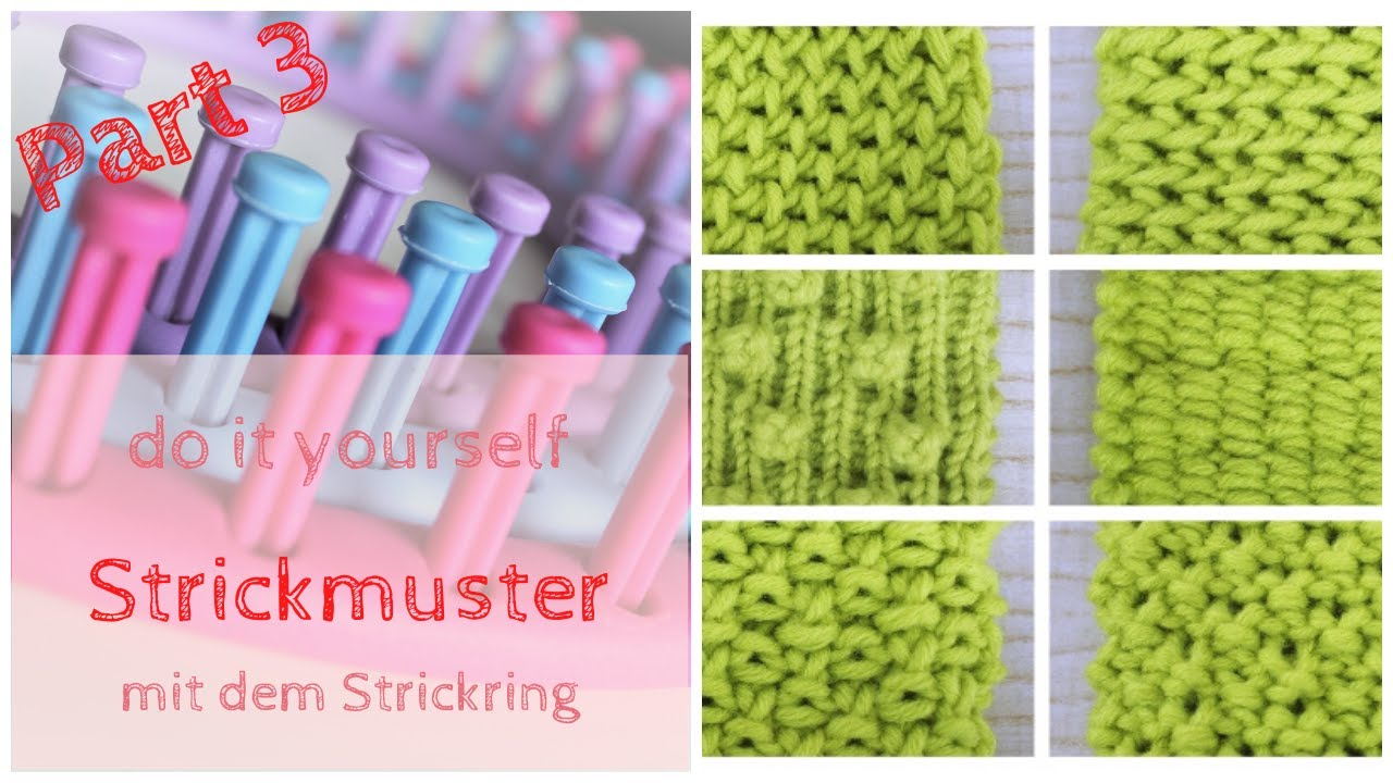 Diy Strickmuster Mit Dem Strickring Knitting 15