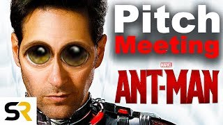 Ant-Man Pitch Meeting