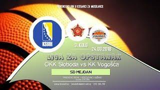 [LIVE] ◘ Sloboda vs Vogosća ◘ 3 kolo ◘ KSBIH ◘ Liga za opstanak ◘ 2017/2018 thumbnail