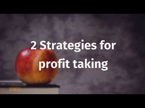2 Strategies for Profit Taking