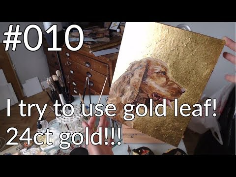 #010 - How to gold leaf an oil painting not very well! (it's OK really)
