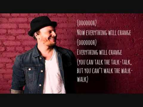 Gavin Degraw Everything Will Change Lyrics