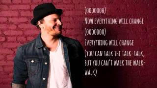Gavin Degraw Everything Will Change Lyrics