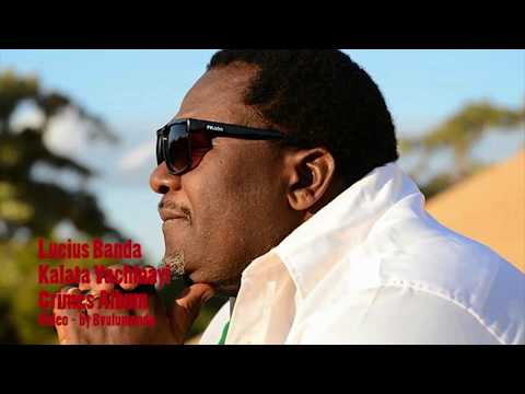 Kalata Yachinayi - Lucius Banda