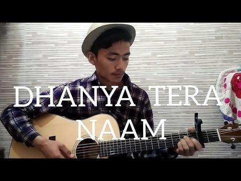 DHANYA TERA NAAM - Acoustic cover by  Sahil Rai.