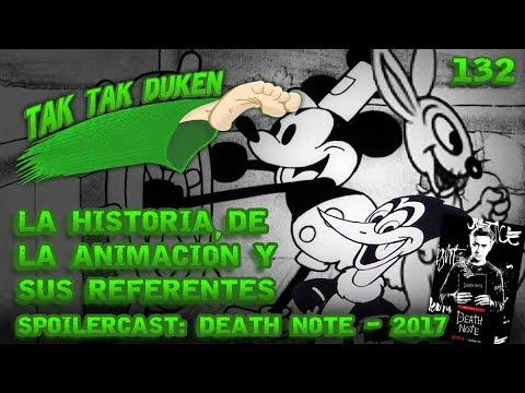 Tak Tak Duken - 132 - La Historia de la Animación y sus referentes.